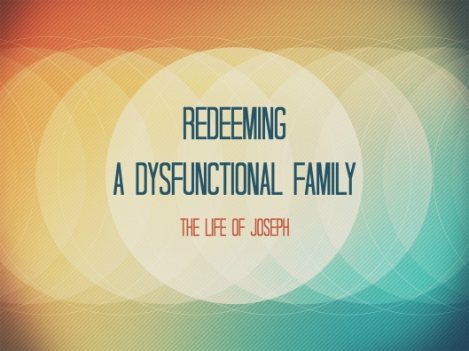 RedeemingADysfunctionalFamily